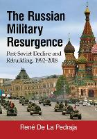 The Russian Military Resurgence:...