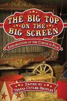 The Big Top on the Big Screen:...