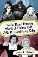 The Hal Roach Comedy Shorts of Thelma...
