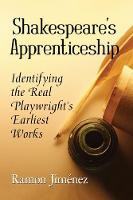 Shakespeare's Apprenticeship:...