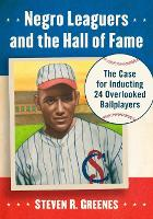 Negro Leaguers and the Hall of Fame:...
