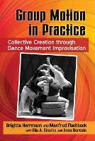 Group Motion in Practice: Collective...