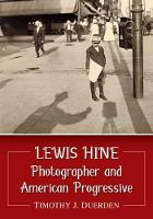 Lewis Hine: Photographer and American...