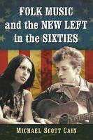 Folk Music and the New Left in the...