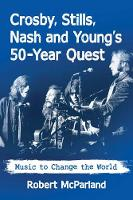 Crosby, Stills, Nash and Young: Music...