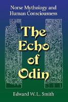 The Echo of Odin: Norse Mythology and...