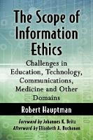 The Scope of Information Ethics:...