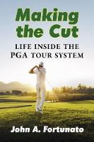 Making the Cut: Life Inside the PGA...