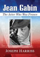 Jean Gabin: The Actor Who Was France