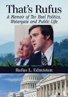 That's Rufus: A Memoir of Tar Heel...