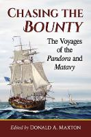 Chasing the Bounty: The Voyages of ...