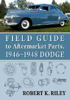 Field Guide to Aftermarket Parts,...