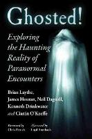 Ghosted!: Exploring the Haunting...