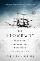 The Stowaway: A Young Man's...