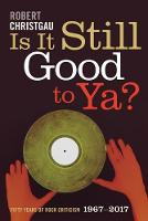 Is It Still Good to Ya?: Fifty Years...