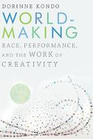 Worldmaking: Race, Performance, and...