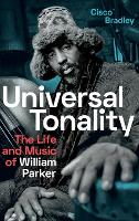 Universal Tonality: The Life and ...