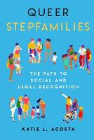 Queer Stepfamilies: The Path to ...