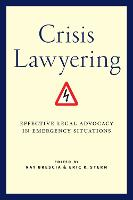 Crisis Lawyering: Effective Legal...
