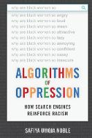 Algorithms of Oppression: How Search...
