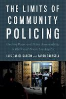 The Limits of Community Policing:...