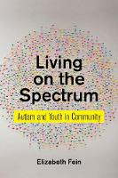 Living on the Spectrum: Autism and...