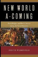 New World A-Coming: Black Religion ...