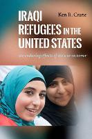Iraqi Refugees in the United States:...