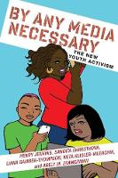 By Any Media Necessary: The New Youth...