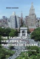 The Taming of New York's Washington...