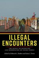 Illegal Encounters: The Effect of...
