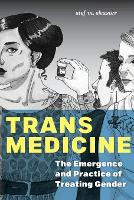 Trans Medicine: The Emergence and...