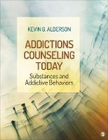 Addictions Counseling Today:...