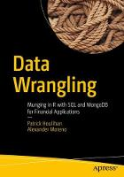 Data Wrangling: Munging in R with SQL...