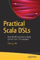 Practical Scala DSLs: Real-World...