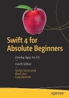 Swift 4 for Absolute Beginners:...