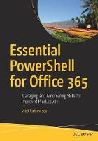 Essential PowerShell for Office 365:...