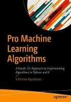 Pro Machine Learning Algorithms: A...