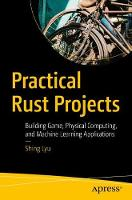 Practical Rust Projects: Building...