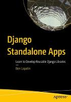 Django Standalone Apps: Learn to...