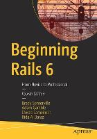 Beginning Rails 6: From Novice to...