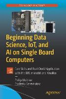 Beginning Data Science, IoT, and AI ...