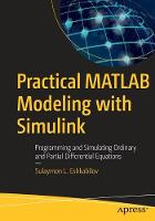 Practical MATLAB Modeling with...