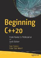 Beginning C++20: From Novice to...