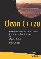 Clean C++20: Sustainable Software...
