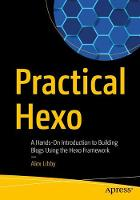 Practical Hexo: A Hands-On...