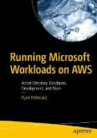 Running Microsoft Workloads on AWS:...