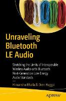 Unraveling Bluetooth Low Energy ...