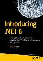 Introducing .NET 6: Getting Started...