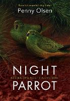 Night Parrot: Australia's Most ...